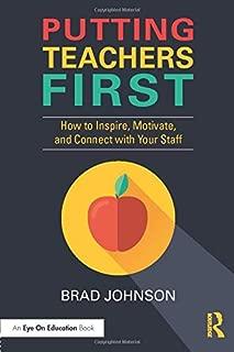 Putting Teachers First (Eye on Education)