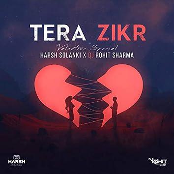 Tera Zikr (feat. Dj Rohit Sharma)