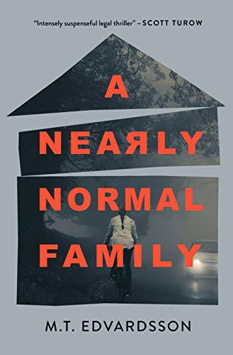 A Nearly Normal Family: A Novel (English Edition)