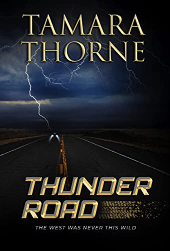 Thunder Road (English Edition)