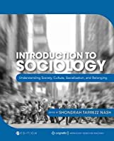 Introduction to Sociology: Understanding Society, Culture, Socialization, and Belonging