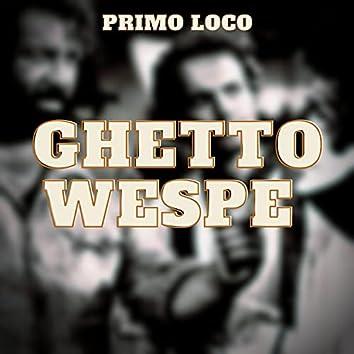 Ghetto Wespe