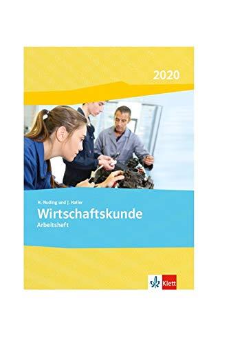 Wirtschaftskunde. Gesamtarbeitsheft 2020