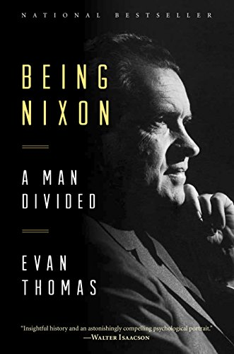 Being Nixon: A Man Divided (English Edition)