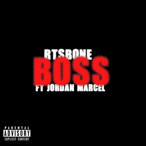 Boss (feat. Jordan Marcel) [Explicit]