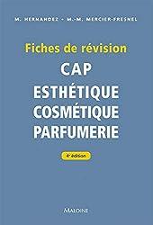 Fiches de révision. CAP d'esthétique - Cosmétique - parfumerie, 4e éd. de Micheline Hernandez