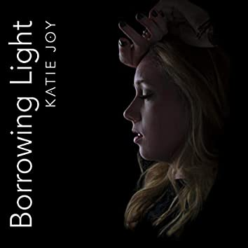 Borrowing Light