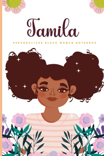 Jamila:personalized black woman notebook . Inspirational Motivational Notebook journal for african amercan girl with name Jamila: personalized name ... Women - Black Lives Matter Journal Gift for