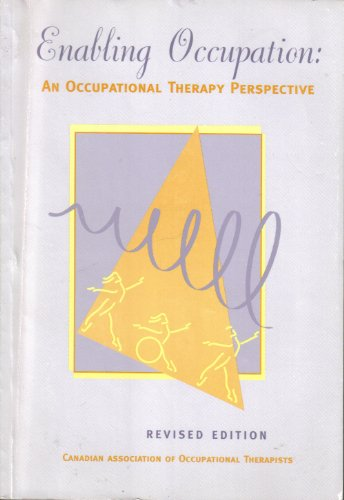 Enabling Occupation An Occupational Therapy Perspective
