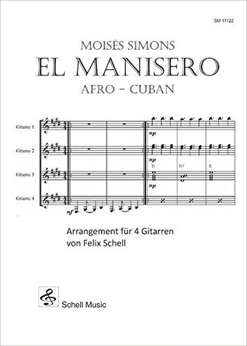 El Manisero - Afro Cuban: Arrangement für 4 Gitarren (Latin-Gitarre Noten / südamerikanische Musik Gitarre)