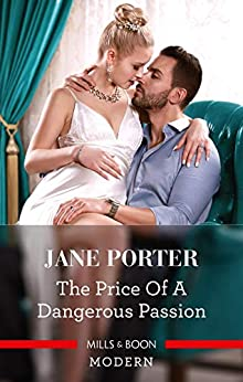 The Price of a Dangerous Passion by [Jane Porter]