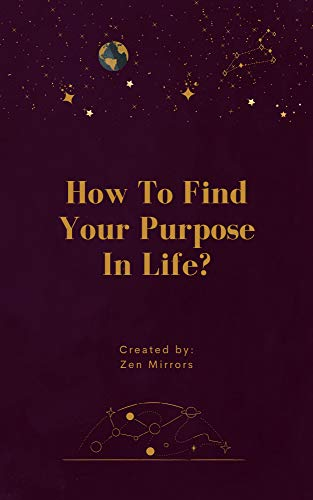 Writing Prompt Journal: How To Find Your Purpose In Life?: Transformational Daily Questions