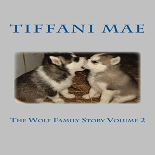 The Wolf Family Story, Book 2 audiobook cover art