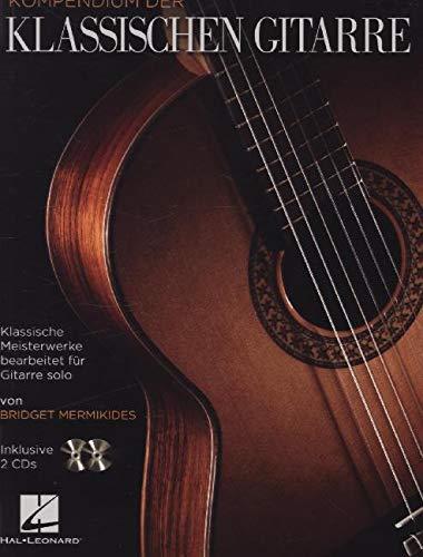 Kompendium der klassischen Gitarre, m. 2 Audio-CDs