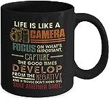 Life Is Like A Camera Coffee Cup Present For Photographer I Love Cameras Funny- 11OZ Coffee Mug