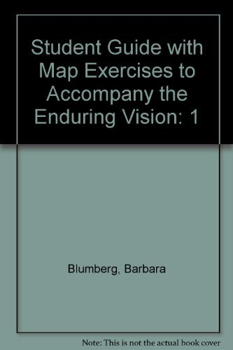 Student Guide With Map Exercises to Accompany the Enduring Vision: A History of the American People, Volume One: To 1877