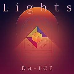 Da-iCE「Lights」のCDジャケット