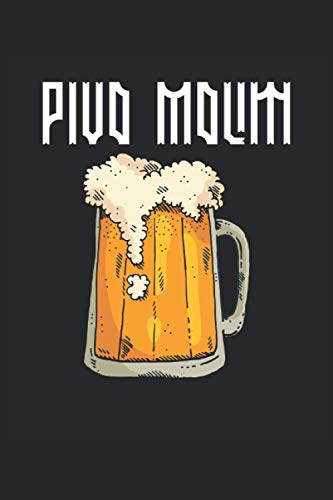 Pivo Molim I Bier Bitte Kroatisch: Notizbuch: Liniertes Papier mit 120 Seiten im Format 15 x 22, 86 cm (6