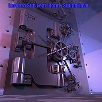 Squad Love (feat. Ronn)