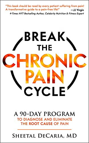 Break the Chronic Pain Cycle: A 90-…