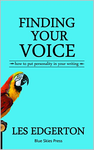 Download Finding Your Voice: How to Put Personality in Your Writing (English Edition) B007VEGNS6
