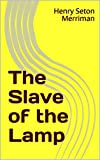 The Slave of the Lamp (English Edition)