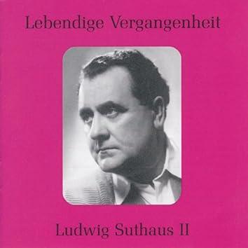 Lebendige Vergangenheit - Ludwig Suthaus (Vol.2)