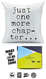"""BOOK NOOK DECOR - One 18"""" x18"""" throw pillow cover with """"Just one more chapter..."""" in black as pictured. Ideal book decorations for your book nook. Fits 18x18 inches Size Pillow insert. PILLOW INSERT NOT INCLUDED. BOOK LOVER GIFT - This reading pillow..."""