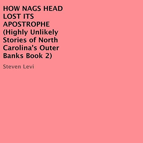 How Nags Head Lost Its Apostrophe Titelbild