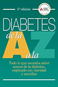 Diabetes de la a a la z todo lo que necesita saber acerca de la diabetes de la a a la z todo lo que necesita saber acerca de la diabetes explicado con c ebook fandeluxe Images
