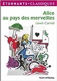 Alice au pays des merveilles de Lewis Carroll ( 1 décembre 2008 ) - Editions Flammarion (1 décembre 2008)