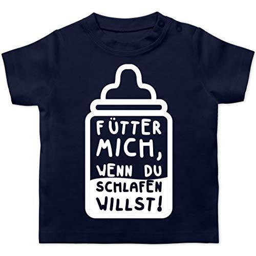 Shirtracer Sprüche Baby - Fütter Mich, wenn du schlafen willst! - 12/18 Monate - Navy Blau BZ02 - Baby T-Shirt Kurzarm