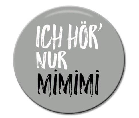 Polarkind Button Pin Anstecker Ich höre nur Mimimi 38mm Spruch Geschenk Büro Arbeitskollegen