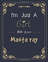 I'm Just A Girl Who Manta ray SketchBook: Cute Notebook for Drawing, Writing, Sketching & Painting: A perfect 8.5x11 Sketc...