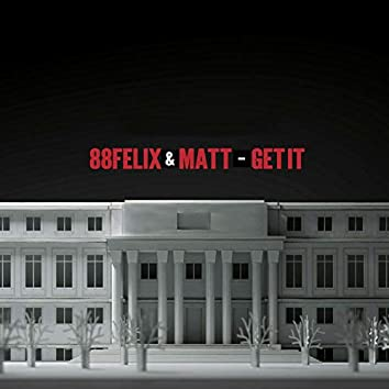 Get It (feat. Matt)