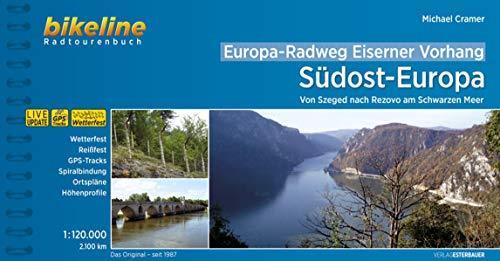 Europa-Radweg Eiserner Vorhang / Europa-Radweg Eiserner Vorhang 5 Südost-Europa: Von Szeged nach Rezovo am Schwarzen Meer, 1:120.000, 2.100 km