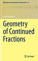 Geometry of Continued Fractions (Algorithms and Computation in Mathematics, 26)