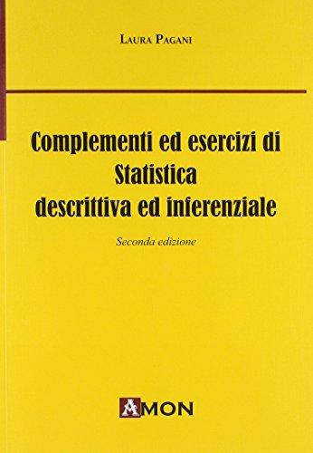 Complementi ed esercizi di statistica descrittiva e inferenziale