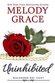 Uninhibited (A Beachwood Bay Love Story Book 8)