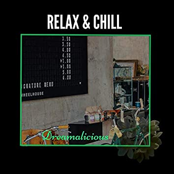 Relax & Chill - Music For Laid Back Evening Coffee