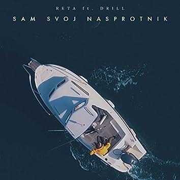 Sam Svoj Nasprotnik (feat. Drill)
