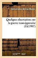 Quelques observations sur la guerre russo-japonaise
