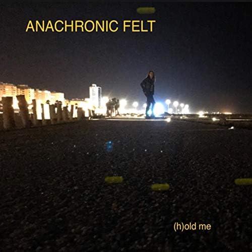 Anachronic Felt & Pedro Craveiro