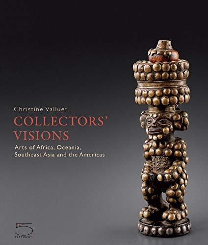 Valluet, C: Collectors' Visions - Arts of Africa, Oceania, S: Arts of Africa, Oceania, Southeast Asia and the Americas