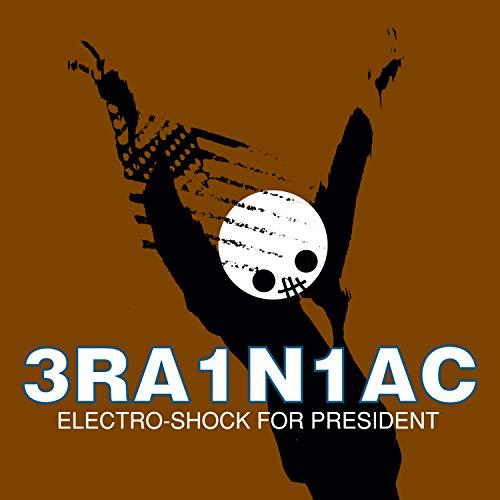 Electro-Shock for President