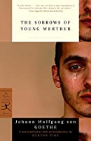 The Sorrows of Young Werther (Modern Library Classics)