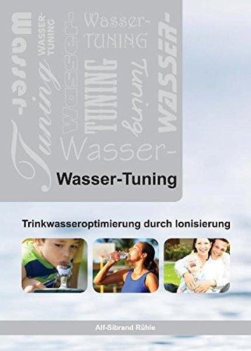 Wasser-Tuning, Trinkwasseroptimierungdurch Ionisation