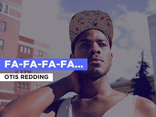 Fa-fa-fa-fa-fa (Sad Song) al estilo de Otis Redding
