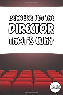 Movie Director Gratitude Journal: Funny Film Making Themed Diary for Filmmakers to Express Appreciation - Humorous Gift Idea on Birthday