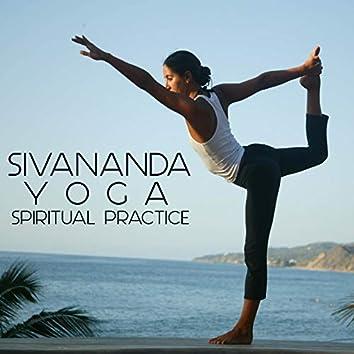 Sivananda Yoga Spiritual Practice